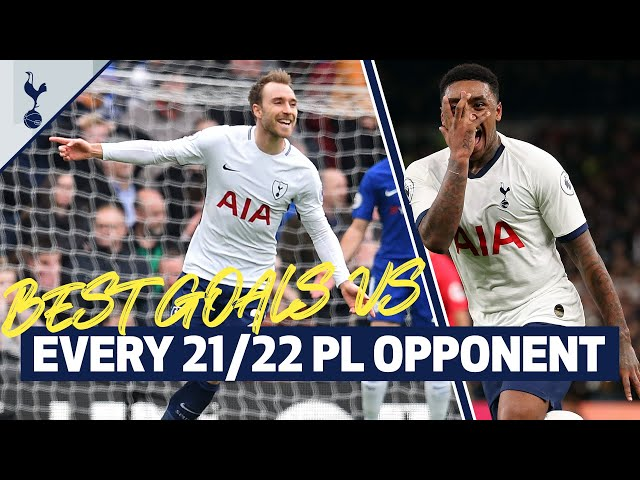 OUR BEST GOAL AGAINST EVERY 21/22 PREMIER LEAGUE OPPONENT   Fixture release day
