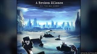 Скачать A Broken Silence Boom
