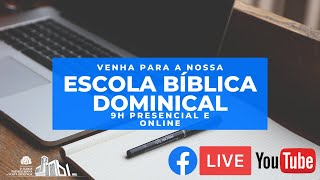 Escola Dominical e Ceia do Senhor 20/06/21