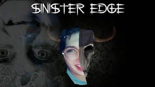 Sinister Edge хоррор нет матов😼