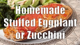 Making Homemade Stuffed Zucchini Or Eggplant (med Diet Episode 15)