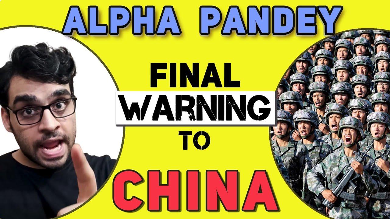 Final Warning To China - ALPHA PANDEY | Part 2