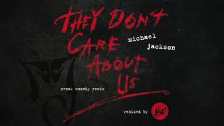 Michael Jackson – They Don't Care About Us (Nick* Crook County Remix)