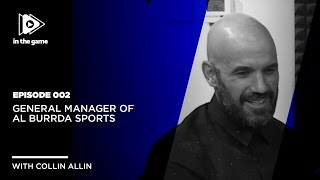 EP2: General Manager Of Burrda Sports