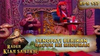 Download Senopati Berikan Racun Ke Minuman – Raden Kian Santang Eps 137 Part 1