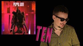 """Baixar Review """"Ten"""" (Pearl Jam, 1991)"""