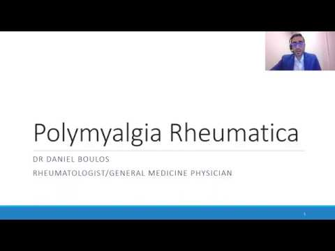 Download Understanding and managing polymyalgia rheumatica - Dr Daniel Boulos, Rheumatologist.