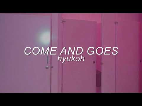 hyukoh - comes and goes but you're in a bathroom at a party!