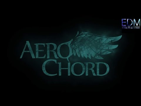 Best of Aero Chord Mix 2017