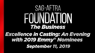The Business: Excellence in Casting - An Evening with 2019 Emmy® Nominees