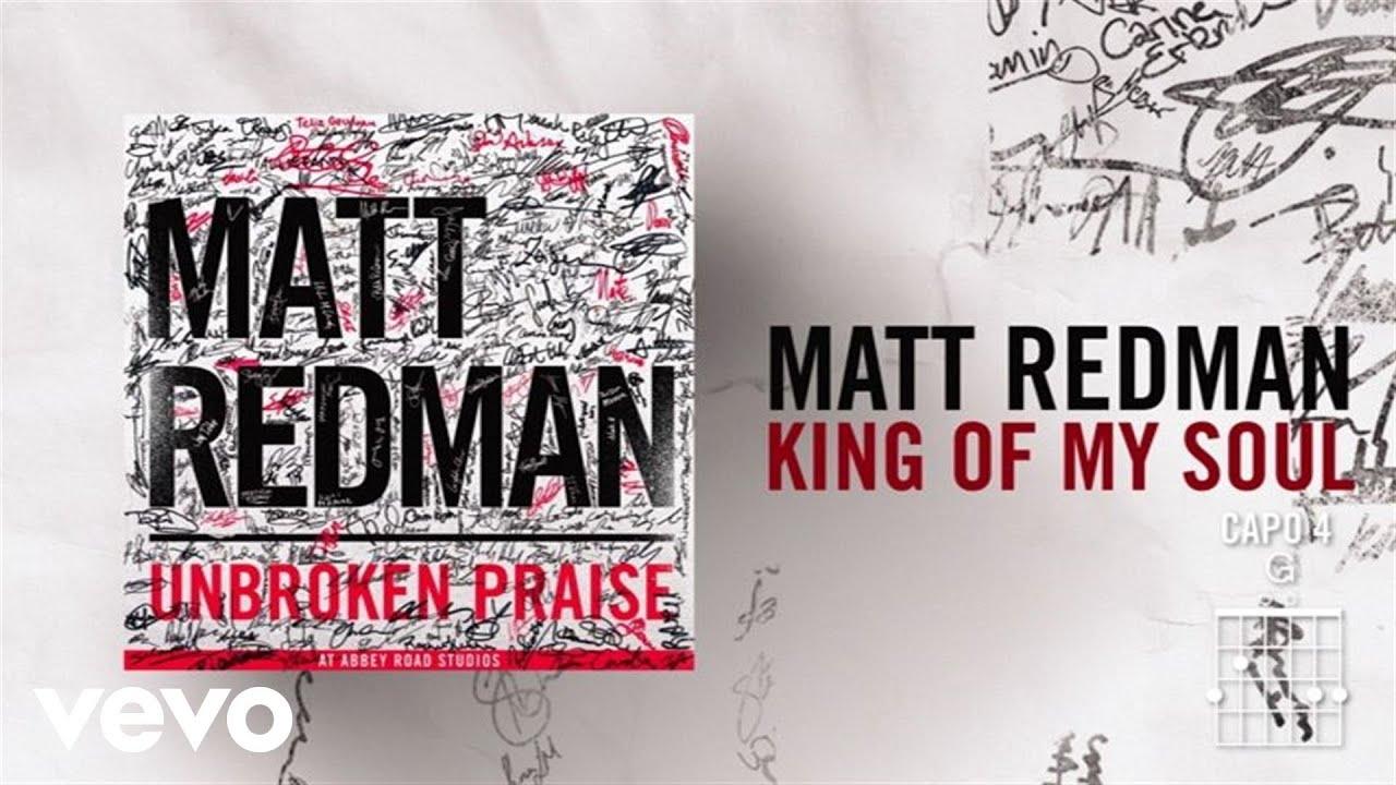 matt-redman-king-of-my-soul-live-lyrics-and-chords-mattredmanvevo