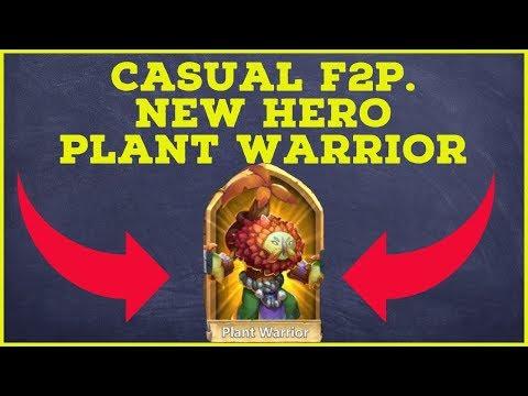 CASUAL F2P.  NEW HERO PLANT WARRIOR