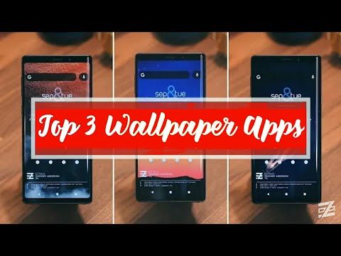 Top 3 Best Wallpaper Apps of All Time !! Part - 1