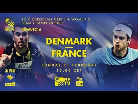 Badminton - Finals: Denmark vs France - European Men's Team Championships 2016