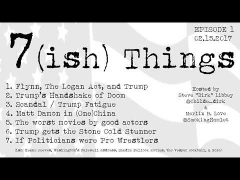7ish Things - Episode 002