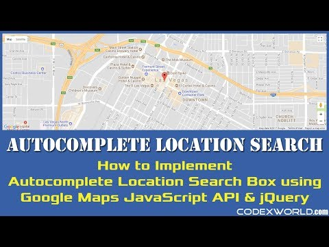 Autocomplete Location Search using Google Maps JavaScript API and