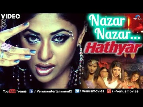 Nazar Nazar (Hathyar)