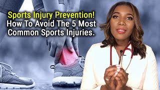 Sports Medicine: Sports Injury Prevention and 5 Common Injuries To Avoid [2020]