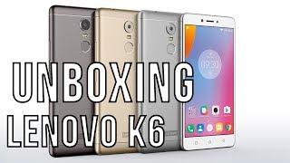 Unboxing Lenovo K6