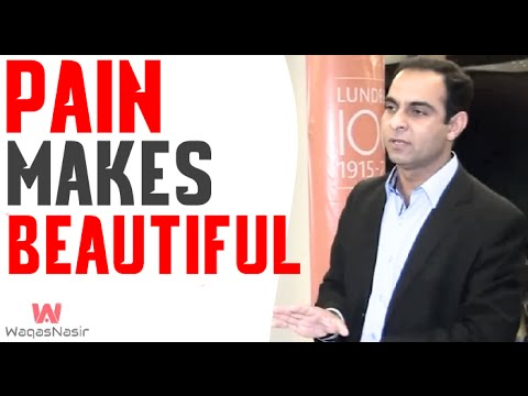 Pain Makes You Beautiful -By Qasim Ali Shah | In Urdu