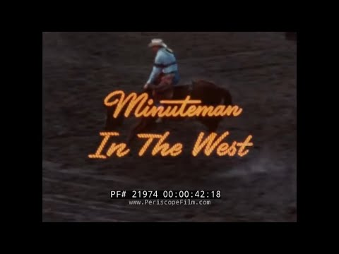 MINUTEMAN ICBM MISSILE DEPLOYMENT IN WESTERN UNITED STATES   BOEING PROMOTIONAL MOVIE  21974