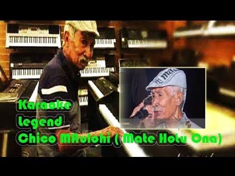 Karaoke Chico Maulohi Mate hotu ona
