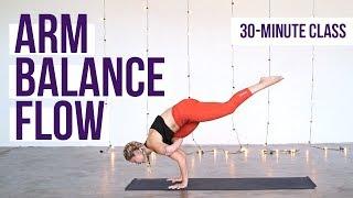 Video 30-Minute Vinyasa Yoga Flow with Arm Balances download MP3, 3GP, MP4, WEBM, AVI, FLV Maret 2018