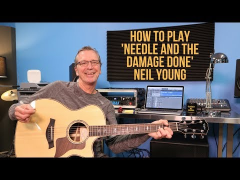 How to play 'Needle And The Damage Done' by Neil Young