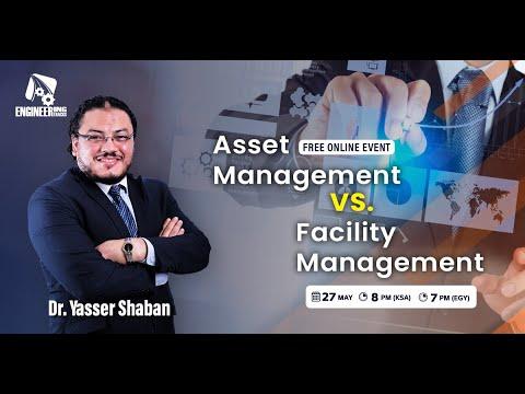 Asset Management VS Facility Management