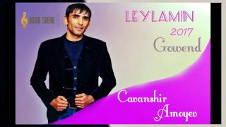 Cavanshir Amoyev 2017  LEYLAMIN  GOWEND KURDISH Resimi