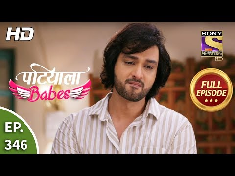Patiala Babes - Ep 346 - Full Episode - 24th March, 2020