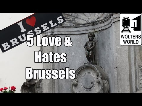 Visit Brussels - 5 Things You Will Love & Hate about Brussels, Belgium