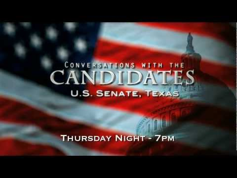 Conversation with the Candidates: U.S. Senate, Texas - Thursday, May 3rd at 7pm