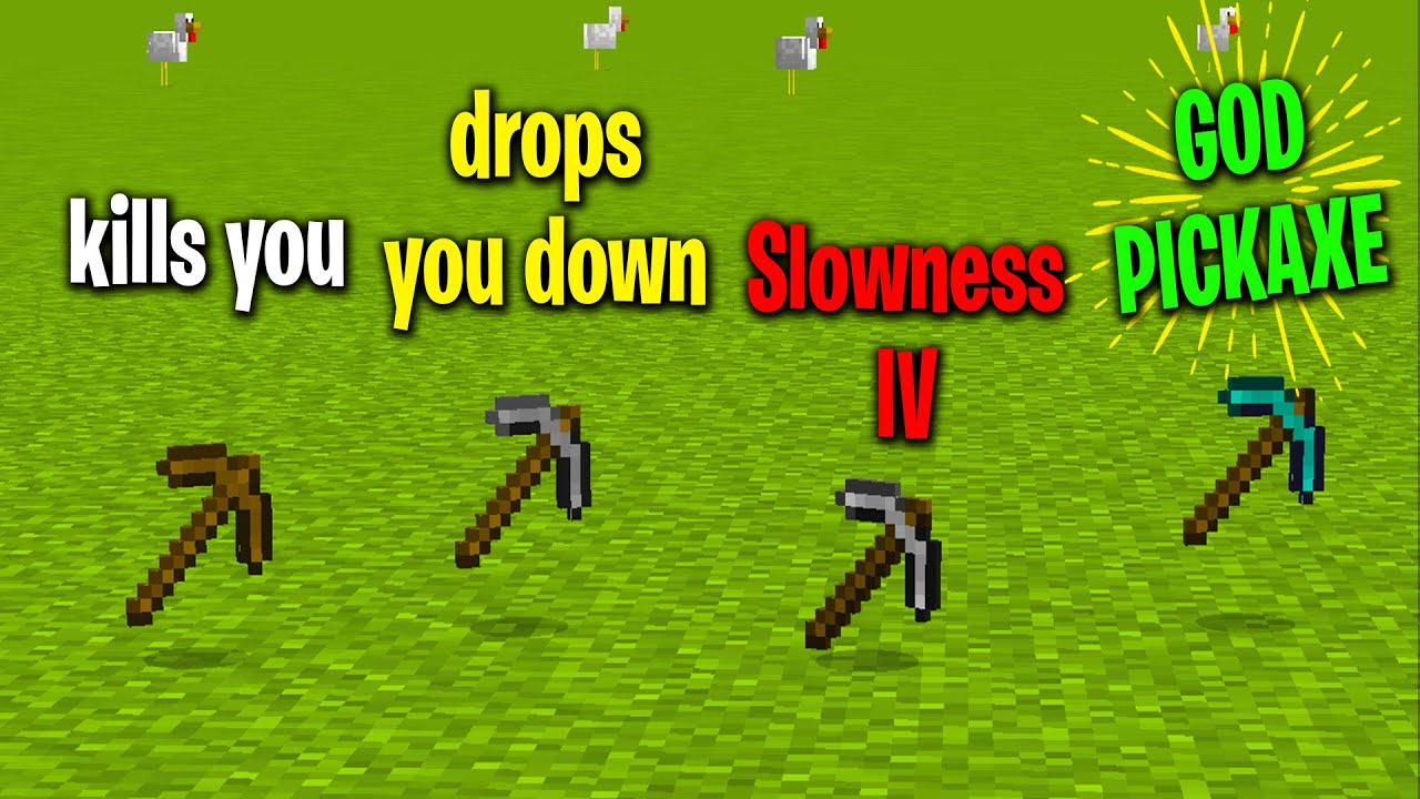 Download Minecraft however, each pickaxe does something to you...
