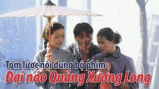 Phim TVB: Tóm lược nội dung bộ phim Đại náo Quảng Xương Long