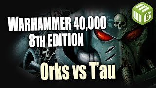 Orks vs T'au Warhammer 40k Battle Report Ep 93