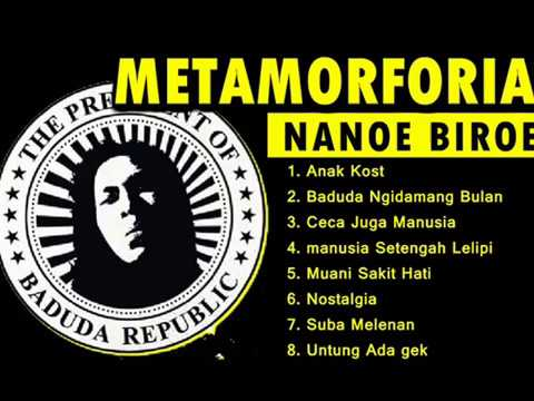 NANOE BIROE FULL ALBUM METAMORFORIA