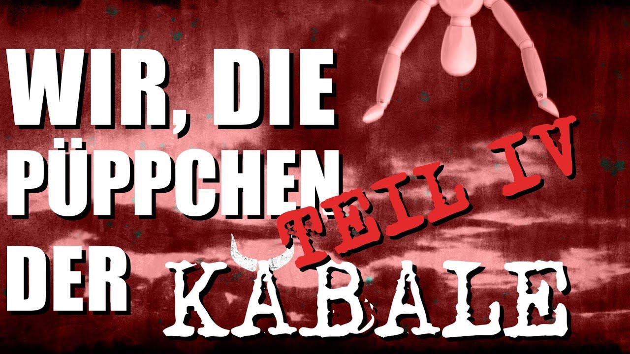 Wir, die Püppchen der Kabale - Teil 4 -