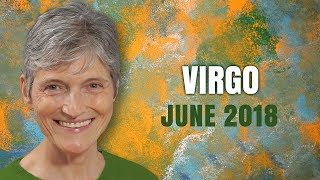 VIRGO JUNE 2018 ASTROLOGY - You're on an Upswing!