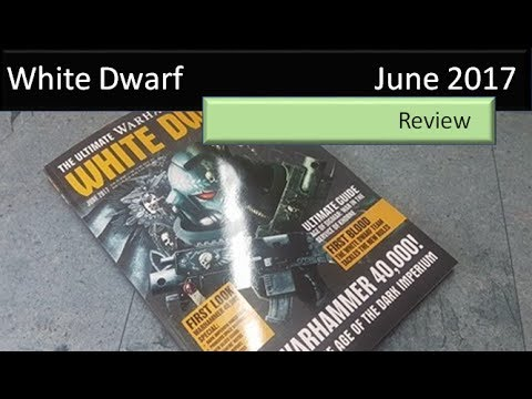White Dwarf June 2017 Warhammer 40K 8th edition review