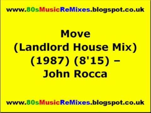 Move (Landlord House Mix) - John Rocca | 80s Club Mixes | 80s Club Music | 80s House Music