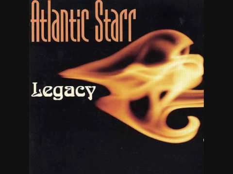 Atlantic Starr - You