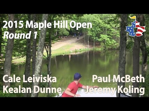 The Disc Golf Guy - Vlog #298 - 2015 Maple Hill Open - McBeth, Koling, Leiviska, Dunne - Round 1