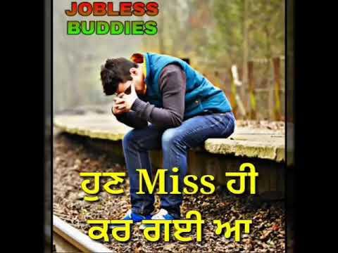 Miss you miss you status punjabi latest by jobless buddies
