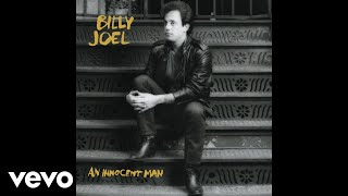 Billy Joel - An Innocent Man ( Audio)