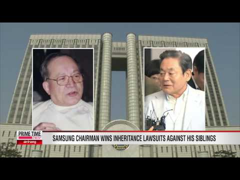 Samsung Chairman Wins Inheritance Suit  Against Siblings [Arirang News]