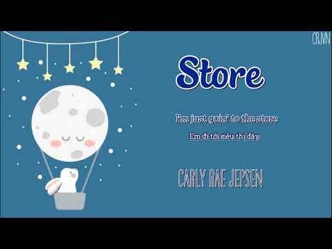 [ Lyrics + Vietsub] Store - Carly Rae Jepsen