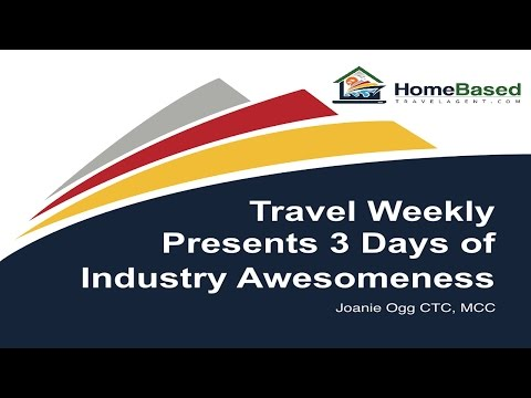 Travel Weekly Presents 3 Days of Industry Awesomeness