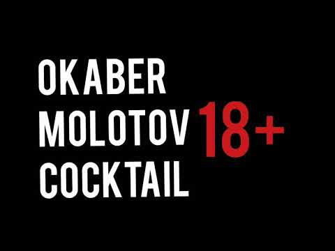 Okaber - Molotow cocktail (18+) Aksun video