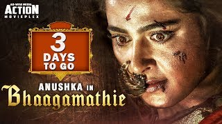 BHAAGAMATHIE - Full Movie Releasing In Just 3 Days | Anushka Shetty | New Hindi Dubbed Movie